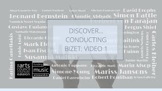Discover Conducting - Bizet Video 1