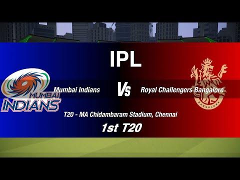 MI vs RCB | IPL 1st Match | Mumbai Indians vs Royal Challengers Bangalore |  RCB vs MI | Cricket 19