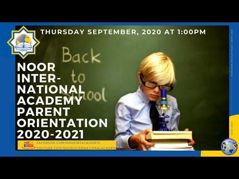 Noor International Academy Parent Virtual Live Orientation 2020-2021