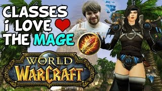 Classes I Love In World Of Warcraft: The Mage