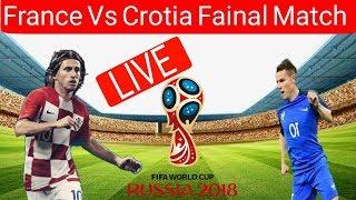 France Vs Crotia Live Match || Fifa World Cup 2018 || Live Streaming France Vs Crotia