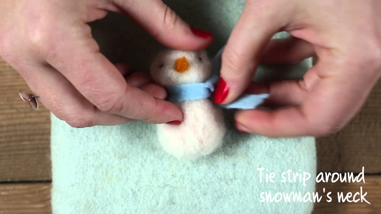 Cute Needle Felted Snowman Ornament Youtube