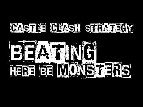 Castle Clash Strategy 31: Beating Here Be Monsters C, D, E - Base Design - Distaggio