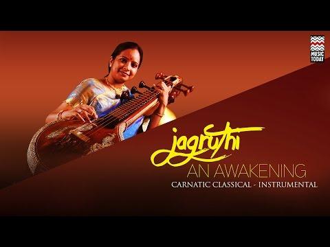 Jagruthi An Awakening | Audio Jukebox | Carnatic | Instrumental | Jayanthi Kumaresh