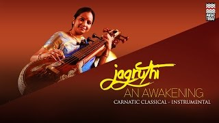 Jagruthi An Awakening | Audio Jukebox | Carnatic | Instrumental | Jayanthi Kumaresh