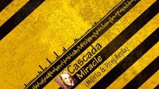 Cascada - Miracle (M@rio & Pitey Remix) [Equalizer]