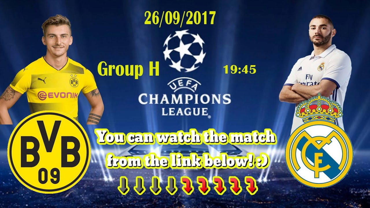 Live Stream Bv Borussia Dortmund Vs Real Madrid Cf Group H 2609