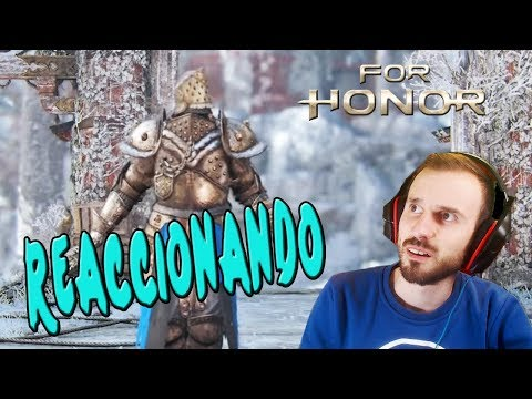 REACCIONANDO AL NUEVO EMOTE OP | FOR HONOR | Gameplay Español