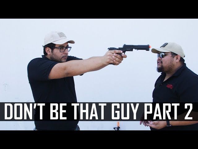 Don't Be That Guy Pt. 2 - Airsoft GI