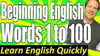 Basic English Speaking 1: Words 1 to 100 for Beginning Students. Learn Basic Words and Pronunciation