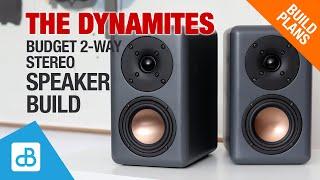 The Dynamites 2-Way Buḋget Speaker Build - by SoundBlab