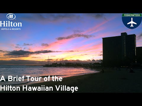 A Brief Tour of the Hilton Hawaiian Village (plus Ali'i Tower Room Tour)