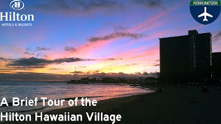 A Brief Tour of the Hilton Hawaiian Village (plus Ali
