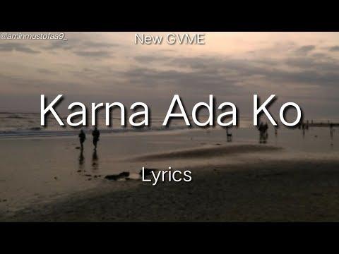 New GVME - Karna Ada Ko || Lyrics Terjemahan
