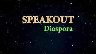 Speak Out Diaspora episode 1