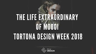The Life Extraordinary of Moooi - Tortona Design Week 2018