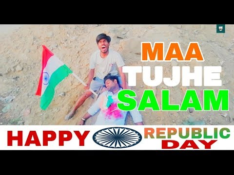 MAA TUJHE SALAM I REPUBLIC DAY SPECIAL HEART TOUCHING VIDEO 26 JAN 2019