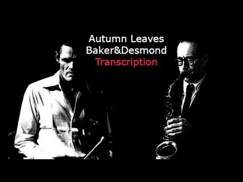 Autumn Leaves-Baker/Desmond's Solos. Transcribed by Carles Margarit.