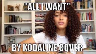 """All I want"" by Kodaline cover"