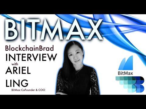 Bitmax CoFounder & COO Ariel Ling |  Exclusive Interview | BlockchainBrad | Crypto Exchange | BitMax