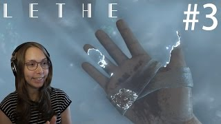 [ Lethe ] Episode 1 Playthrough / Gameplay - Part 3