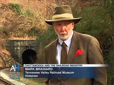 C-SPAN Cities Tour- Chattanooga: Chattanooga and the Railroad Industry