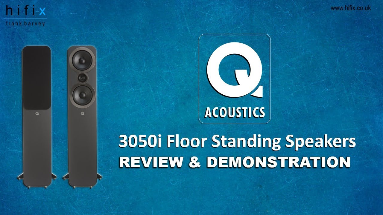 Q Acoustics 3050i Review and Demonstration | HiFix - YouTube