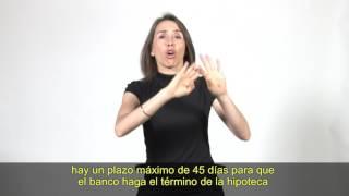 Guía legal en lengua de señas: Alzamiento de hipotecas