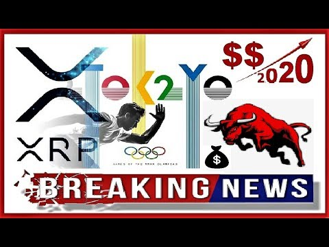 RIPPLE [XRP] BREAKING NEWS:  Official 2020 Olympics Cryptocurrency Status
