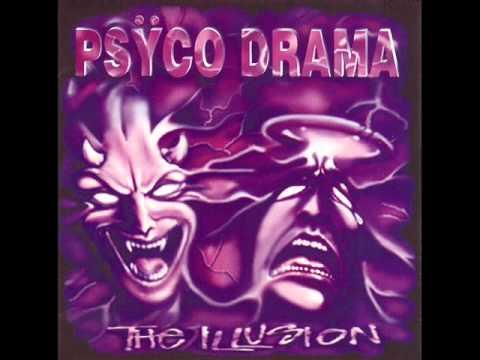 PSYCO DRAMA -The Illusion (Full Album)