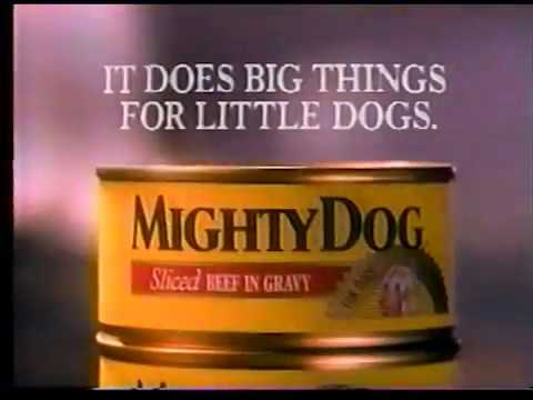 Mighty Dog Dog Food Commercial