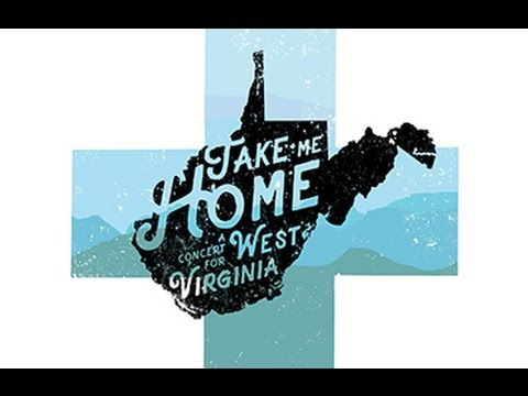 Take Me Home: A Benefit Concert for West Virginia