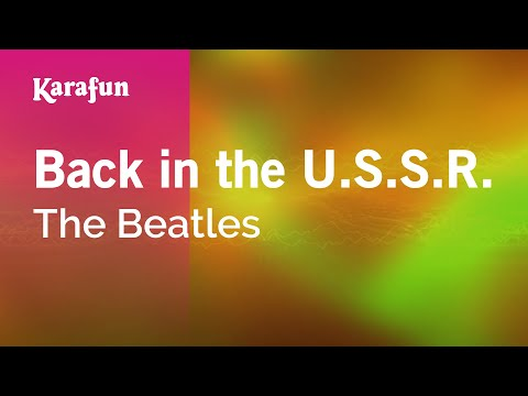 Karaoke Back in the U.S.S.R. - The Beatles *
