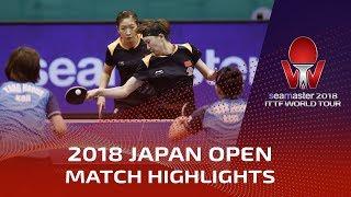 Liu Shiwen/Wang Manyu vs Jeon Jihee/Yang Haeun | 2018 Japan Open Highlights (1/2)