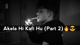 Akela Hi Kafi Hun (Part 2) 😈 Bad Boy Attitude Shayari Status | Attitude Status  | MZ Edit