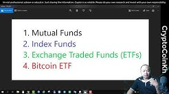 Mutual Funds - Index Funds - ETFs - Bitcoin ETF by CryptoCoinKh