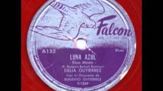 Luna Azul   Blue Moon   Delia Gutierrez