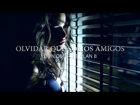 Olvidar Que Somos Amigos (Lyric Video) Don Omar Ft Plan B