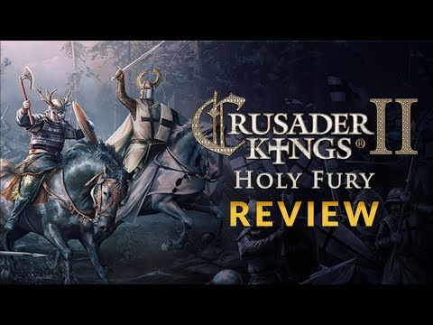 CRUSADER KINGS 2 - HOLY FURY DLC REVIEW | Is Holy Fury Worth