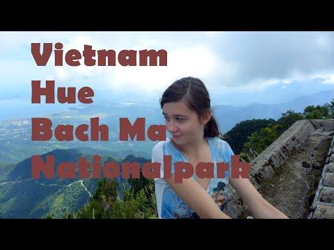 #ReiseVlog 4    Backpacking, Rucksacktour    Vietnam - Hue, Bach Ma Nationalpark
