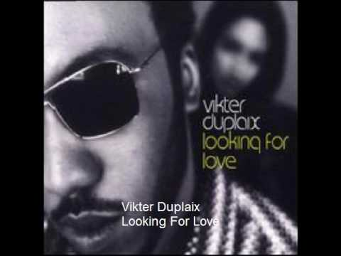 Vikter Duplaix - looking for love