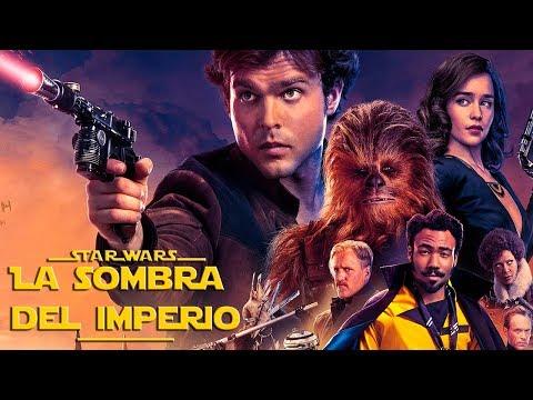 Todo Explicado: Han Solo Análisis CON SPOILERS – Una Historia de Star Wars –