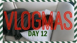Sick Day | Vlogmas Day 12