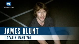 James Blunt - I Really Want You (Official Music Video)