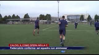 Etg - Calcio, il Como spera nella C. Federcalcio conferma: sei squadre non ammesse