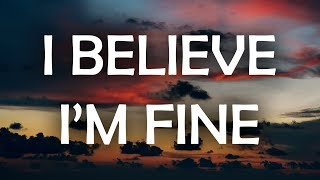 Robin Schulz & Hugel - I Believe I'm Fine (Lyrics / Lyric Video)