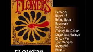 FLOWERS 17 TAHUN KEATAS 1996 FULL ALBUM