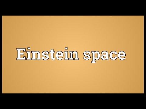 Einstein space Meaning