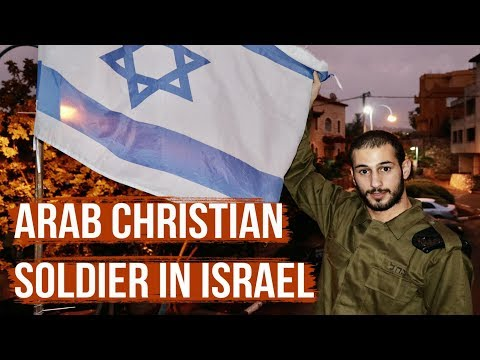 The Arab Christian In The Israel Defense Force