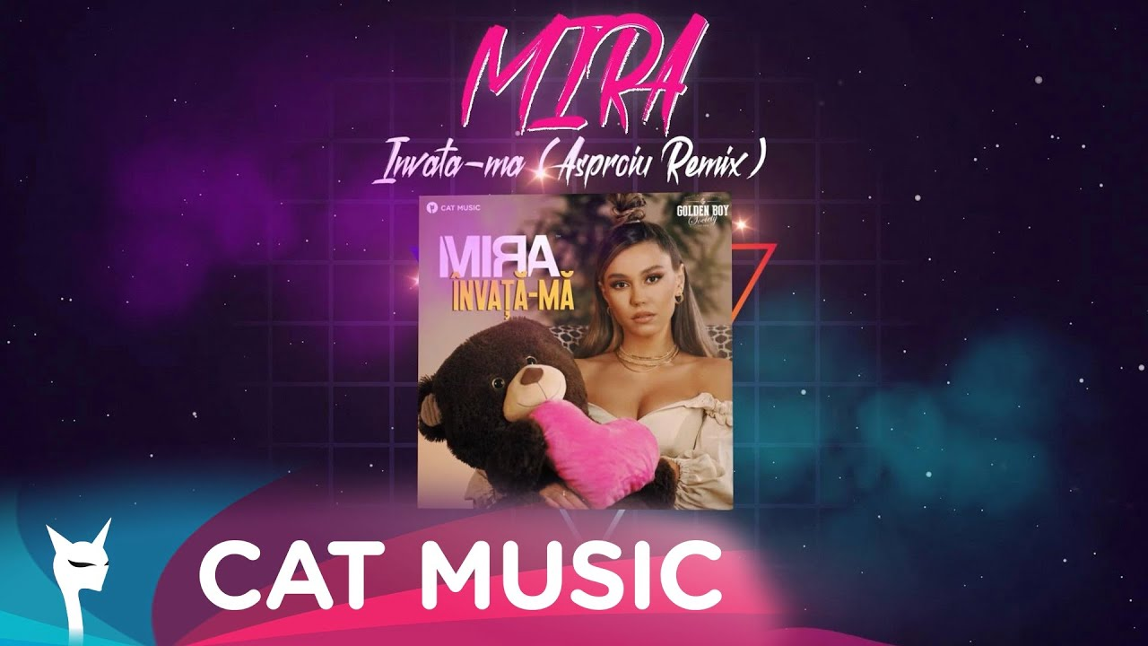 MIRA - Invata-ma (Asproiu Remix)